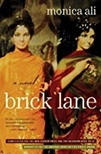 Brick Lane: A Novel by Ali, Monica (June 2, 2004) Paperback