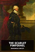 The Scarlet Pimpernel [Annotated]