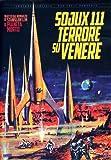 Sojux 111 - Terrore su Venere(edizione limitata numerata)...