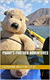 Paddy's Further Adventures (English Edition)