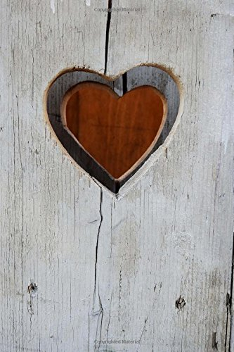 Price comparison product image A Rustic Chic Wooden Heart and a Whitewashed Board Love Journal: 150 Page Lined Notebook / Diary