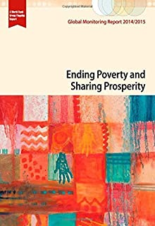 Global Monitoring Report 2014/2015: Growth, Poverty and Shared Prosperity by World Bank (1-Oct-2014) Paperback