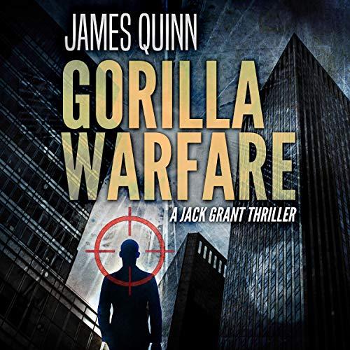 Couverture de Gorilla Warfare (A Jack Grant Thriller)