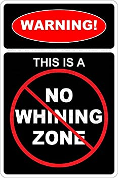Best no whining sign Reviews