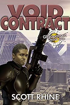 Void Contract (Gigaparsec Book 1) by [Scott Rhine]