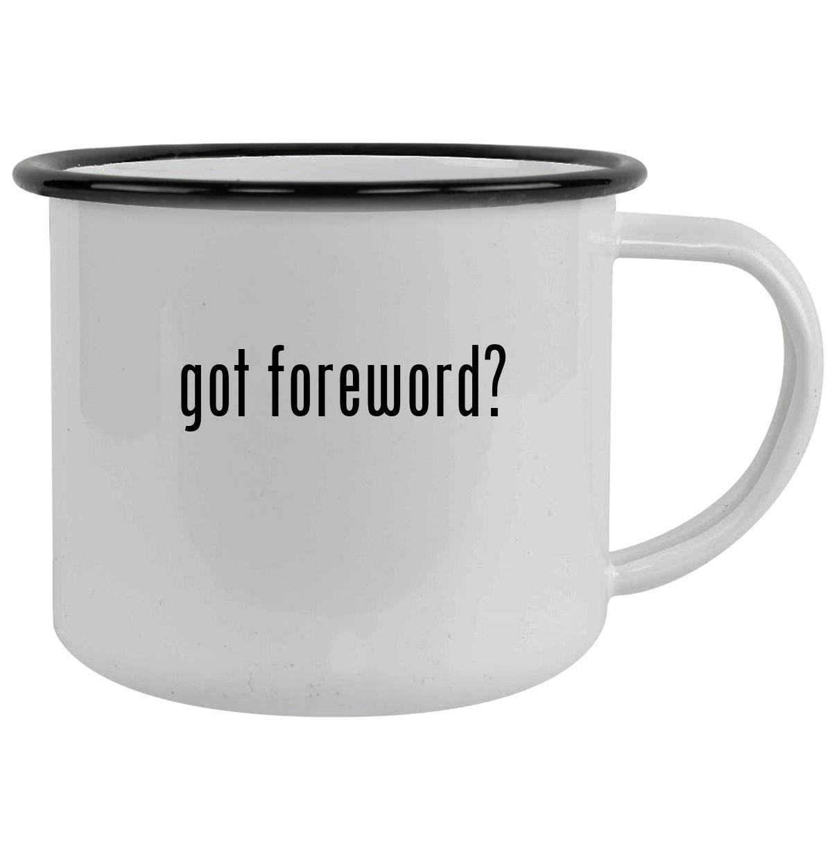 got foreword? - 12oz Camping Mug Stainless Steel, Black