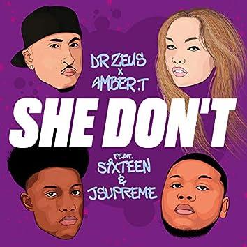 She Don't