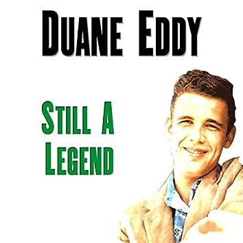 Still A Legend