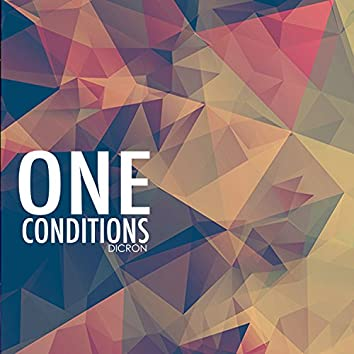 One Conditions