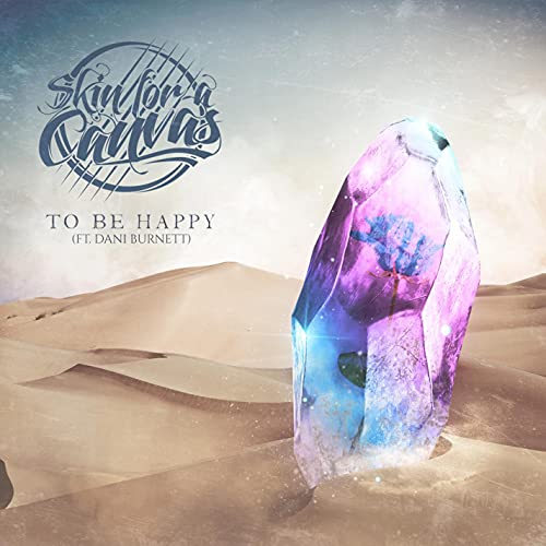 To Be Happy (feat. Dani Burnett) [Explicit]