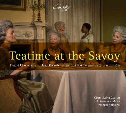 Teatime at the Savoy: Finest Classical & Jazz Blends