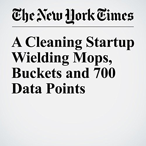 A Cleaning Startup Wielding Mops, Buckets and 700 Data Points cover art