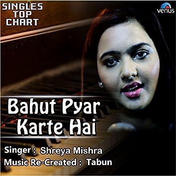 Bahut Pyar Karte Hai (Unplugged)