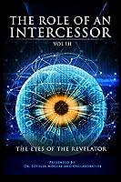 The Role of An Intercessor Vol III