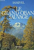 Le Grand Oisans sauvage