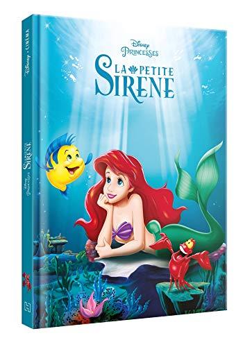 LA PETITE SIRÈNE - Disney Cinéma - L'histoire du film - Disney Princesses: L'histoire du film
