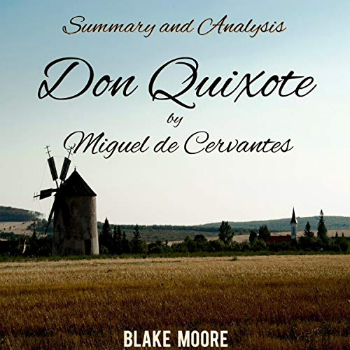 Couverture de Summary and Analysis: Don Quixote by Miguel de Cervantes