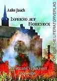 Inferno auf Hoheneck: Realität und Vision einer Zeitzeugin