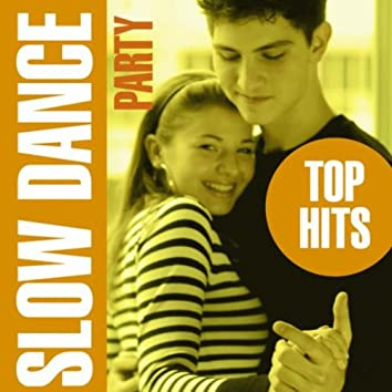 Slow Dance Party - Top Hits