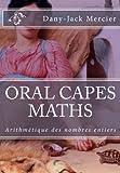 ORAL CAPES MATHS - Arithmétique des nombres entiers
