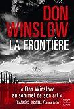 La frontière - Don Winslow repousse les frontières du polar