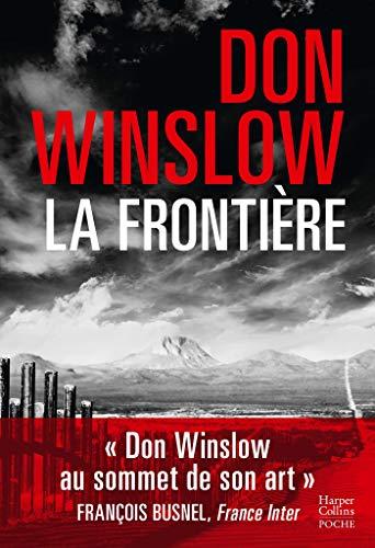 La frontière: Don Winslow repousse les frontières du polar