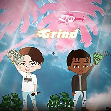 Grind (feat. Kaution)