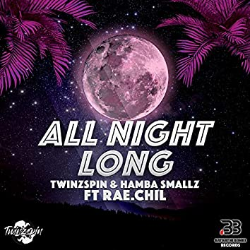 All Night Long (feat. RAE.Chil)