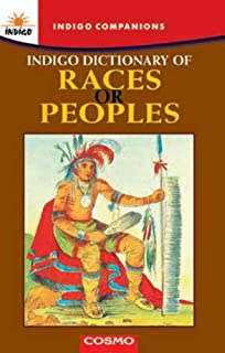 Indigo Dictionary of Races or Peoples