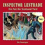 Inspector Lestrade: Folge 07: Die Feuerspur