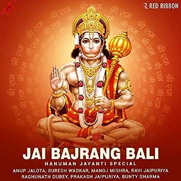 Jai Bajrang Bali - Hanuman Jayanti Special