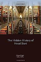The Hidden History of Head Start (Development at Risk Series)
