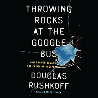 Throwing Rocks at the Google Bus audiobook cover art