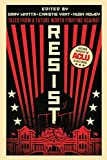 Resist: Tales from a Future Worth Fighting Against