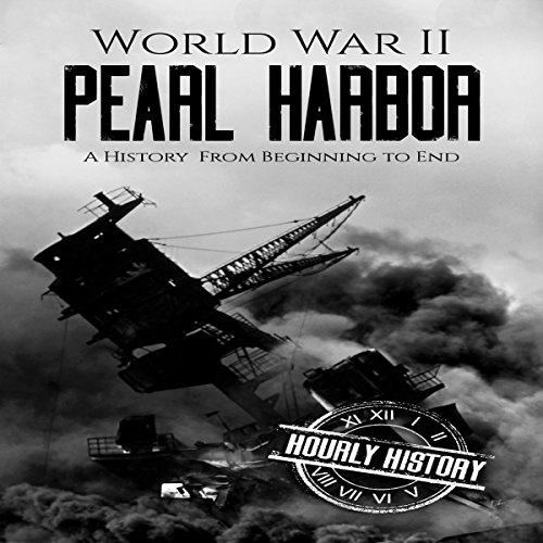 World War II Pearl Harbor     A History from Beginning to End              By:                                                                                                                                 Hourly History                               Narrated by:                                                                                                                                 Stephen Paul Aulridge Jr                      Length: 1 hr and 2 mins     1 rating     Overall 5.0