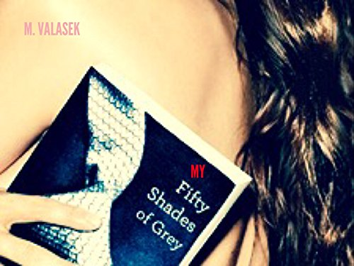 My Fifty Shades of Grey (English Edition)