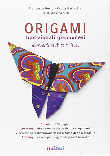 Origami tradizionali giapponesi. Ediz. illustrata