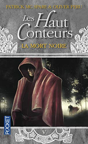 Les Haut-Conteurs, tome 5 : La Mort noire