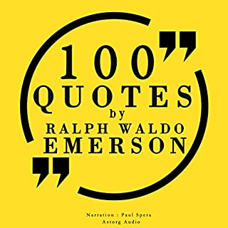 100 Quotes by Ralph Waldo Emerson audiobook cover art