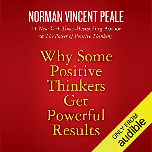 Page de couverture de Why Some Positive Thinkers Get Powerful Results