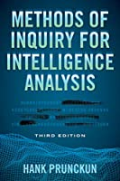 Methods of Inquiry for Intelligence Analysis (Security and Professional Intelligence Education)