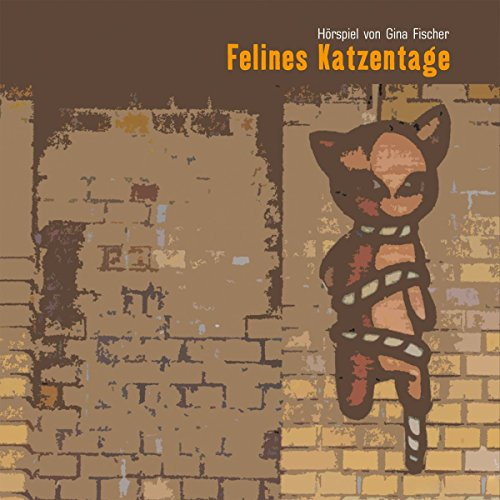 Felines Katzentage audiobook cover art