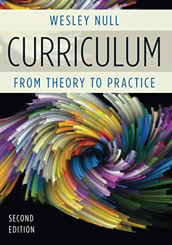 Compare Textbook Prices for Curriculum: From Theory to Practice 2nd Edition ISBN 9781475821826 by Null, Wesley