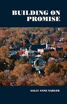 Building on Promise by Nadler, Sally Anne (2007) Paperback