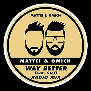 Way Better (Radio Mix)