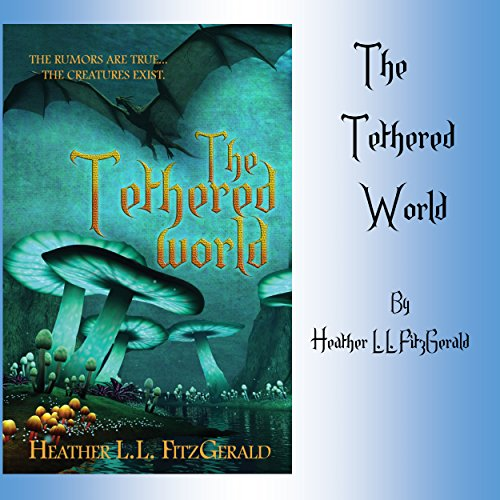 The Tethered World audiobook cover art