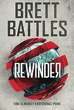 Rewinder (Rewinder Series) by Brett Battles (2015-07-21)