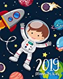 2019 Planner for Kids: 2019 Kids Calendar Planner Daily Weekly and Monthly