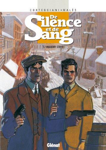De Silence et de Sang - Tome 02 : Mulberry Street