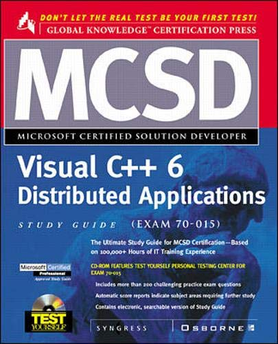 McSd Visual C++ Distrubted Applications Study Guide: Exams 70-015 (Test Yourself)